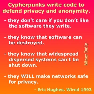 Cypherpunk Ethos by Eric Hughes, 1993